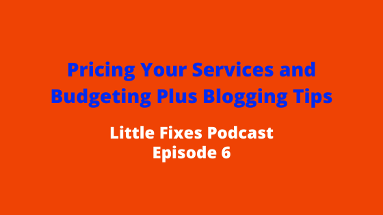 Pricing Your Freelance Services and Budgeting Plus Blogging Tips