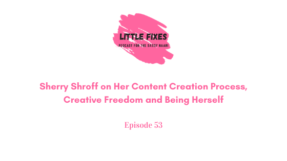 Sherry Shroff on Her Content Creation Process, Creative Freedom, Competition and Being Herself