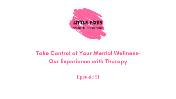 Take Control of Your Mental Wellness- Our Experience with Therapy