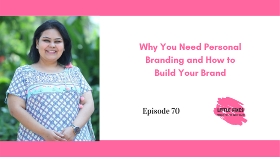 Why You Need Personal Branding and How to Build Your Brand