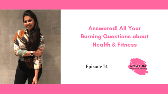 Answered! All Your Burning Questions about Health & Fitness- FAQ with Nutritionist Kejal Shah